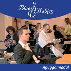 "Cover der CD ""Aguggamidda""; der Band ""Blue Babies"""