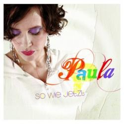 """Cover der CD """"So wie jetzt""""; der Band """"Paula"""""""
