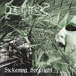 "Cover der CD ""Sickening Soresight""; der Band ""Legacy"""