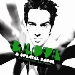 "Cover der CD ""Superhero Brother""; der Band ""G. Love & Special Sauce"""