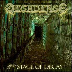 "Cover der CD ""3rd Stage of Decay""; der Band ""Decadence"""