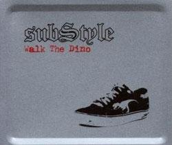 "Cover der CD ""Walk The Dino""; der Band ""Substyle"""