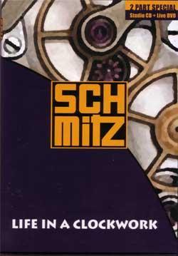 "Cover der CD ""Life in a Clockwork""; der Band ""Schmitz"""