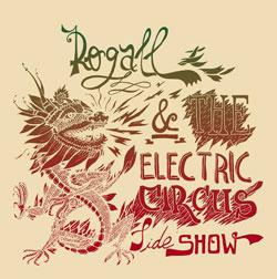 "Cover der CD ""Rogall & The Electric Circus Sideshow""; der Band ""Rogall"""