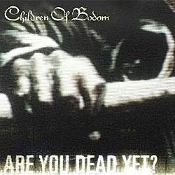 "Cover der CD ""Are You Dead Yet?""; der Band ""CHILDREN OF BODOM"""