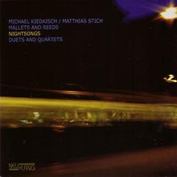 """Cover der CD """"Nightsongs""""; der Band """"Michael Kiedaisch, Matthias Stich, und Mallets and"""""""