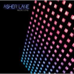 """Cover der CD """"Neon Love""""; der Band """"Asher Lane"""""""