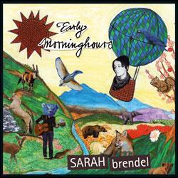 """Cover der CD """"Early Morning Hours""""; der Band """"Sarah Brendel"""""""