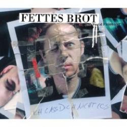 "Cover der CD ""Ich Lass Dich Nicht Los""; der Band ""Fettes Brot"""