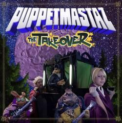 "Cover der CD ""The Takeover""; der Band ""Puppetmastaz"""