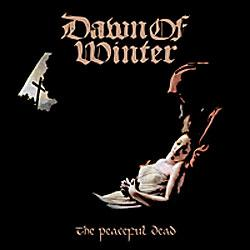 """Cover der CD """"The Peaceful Dead""""; der Band """"DAWN OF WINTER"""""""