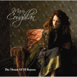 "Cover der CD ""The House Of Ill Repute""; der Band ""Mary Coughlan"""