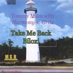 "Cover der CD ""Take Me Back Biloxi""; der Band ""Tommy Miles"""