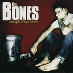 "Cover der CD ""Straight Flush Ghetto""; der Band ""The Bones"""