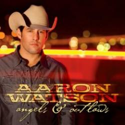 "Cover der CD ""Angels & Outlaws""; der Band ""Aaron Watson"""