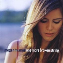 "Cover der CD ""One More Broken String""; der Band ""Megan Munroe"""