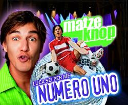"Cover der CD ""Numero Uno""; der Band ""Matze Knop feat Luca Toni"""