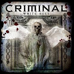 """Cover der CD """"White Hell""""; der Band """"Criminal"""""""