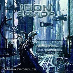 "Cover der CD ""Megatropolis""; der Band ""Iron Savior"""