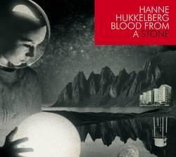 "Cover der CD ""Blood From A Stone""; der Band ""Hanne Hukkelberg"""