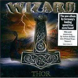 """Cover der CD """"Thor""""; der Band """"Wizard"""""""