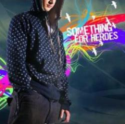"Cover der CD ""Sing it out loud""; der Band ""Something For Heroes"""