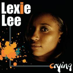 "Cover der CD ""Crying""; der Band ""Lexie Lee"""