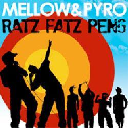 """Cover der CD """"Ratz Fatz Peng""""; der Band """"MELLOW & PYRO"""""""