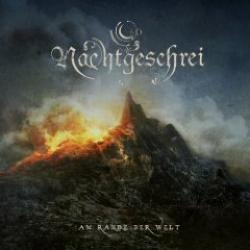 "Cover der CD ""Am Rande der Welt""; der Band ""NACHTGESCHREI"""