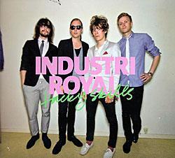 "Cover der CD ""Tacky Skills""; der Band ""Industri Royal"""