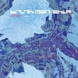 """Cover der CD """"Willisau""""; der Band """"Brink Man Ship"""""""