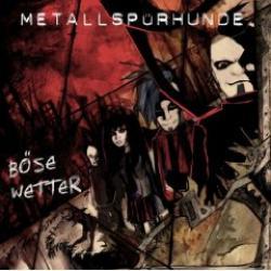 """Cover der CD """"Böse Wetter""""; der Band """"Metallspürhunde"""""""