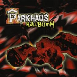 "Cover der CD ""Hallbumm""; der Band ""Parkhaus"""