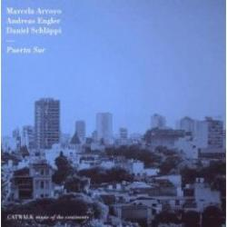 "Cover der CD ""Puerta Sur""; der Band ""Arroyo, Engler, Schläppi"""