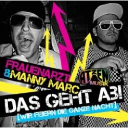 "Cover der CD ""Das geht ab!""; der Band ""FRAUENARZT & MANNY MARC"""