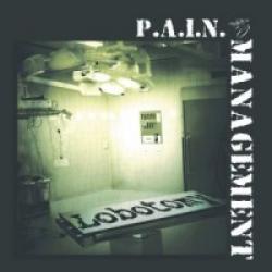 """Cover der CD """"Lobotomy""""; der Band """"P.A.I.N. Management"""""""