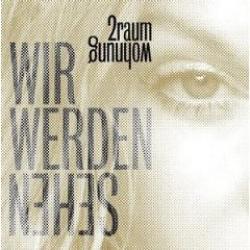 """Cover der CD """"Wir werden sehen""""; der Band """"2raumwohnung"""""""