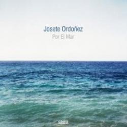 "Cover der CD ""Por El Mar""; der Band ""Josete Ordonez"""