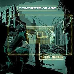 "Cover der CD ""Chaos Nation (2009)""; der Band ""Concrete/Rage"""