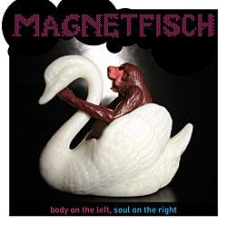 "Cover der CD ""body on the left, soul on the right""; der Band ""Magnetfisch"""