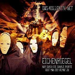 """Cover der CD """"Eichenriegel""""; der Band """"Das-Kollektiv.net"""""""
