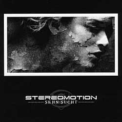 "Cover der CD ""Sehn:Sucht""; der Band ""Stereomotion"""