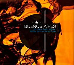 "Cover der CD ""Bueonos Aires""; der Band ""Heiri Känzig Quintett feat. Michel and Michael Zis"""