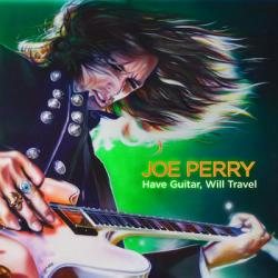 "Cover der CD "" Have Guitar Will Travel""; der Band ""Joe Perry"""
