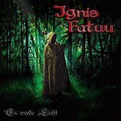 """Cover der CD """"Es werde Licht""""; der Band """"Ignis Fatuu"""""""