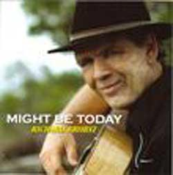 "Cover der CD ""Might Be Today""; der Band ""Richard Brobst"""