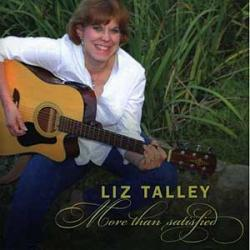 """Cover der CD """"More Than Satisfied""""; der Band """"Liz Talley"""""""