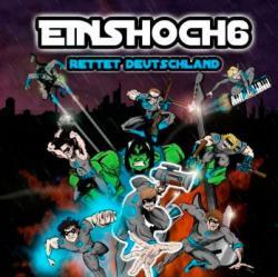 """Cover der CD """"Rettet Deutschland""""; der Band """"Einshoch6"""""""