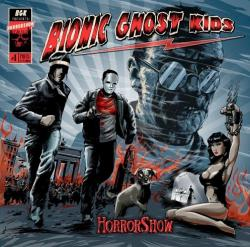"Cover der CD ""Horrorshow""; der Band ""Bionic Ghost Kids"""