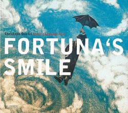 "Cover der CD ""Fortuna´s Smile""; der Band ""Christoph Stiefel Inner Language Trio"""